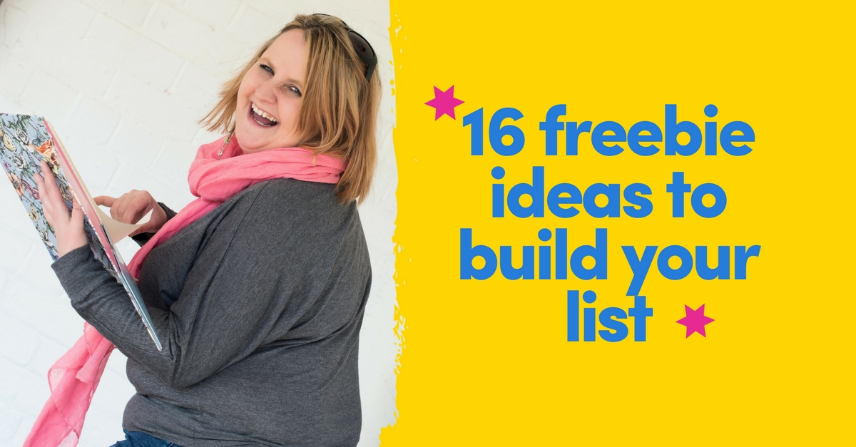 List Building | 16 Freebie Ideas To Get More People On Your List
