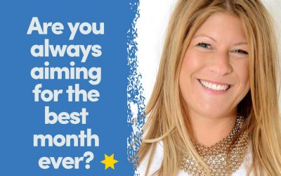 Are you ALWAYS aiming for a best month ever?