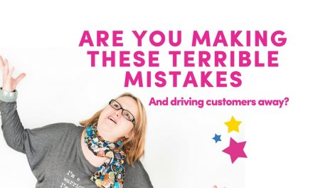 Are You Making These Terrible Mistakes And Driving Customers Away?