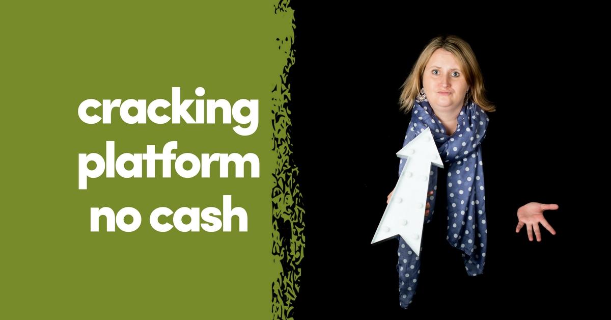 Cracking Platform NO Cash