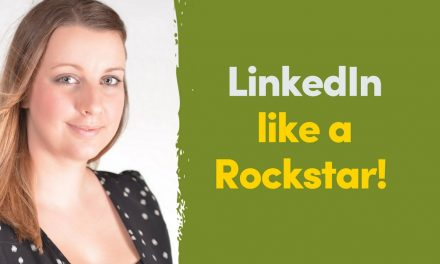Forget what you think you know about LinkedIn, this is how to use it like a Rockstar!