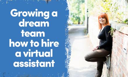 Building A Dream Team   How To Hire A VA