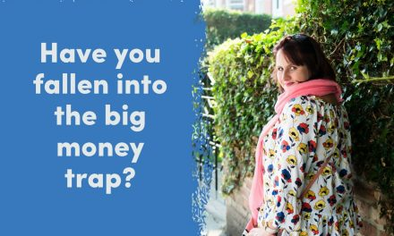Have You Fallen Into The Great Big Money Trap?