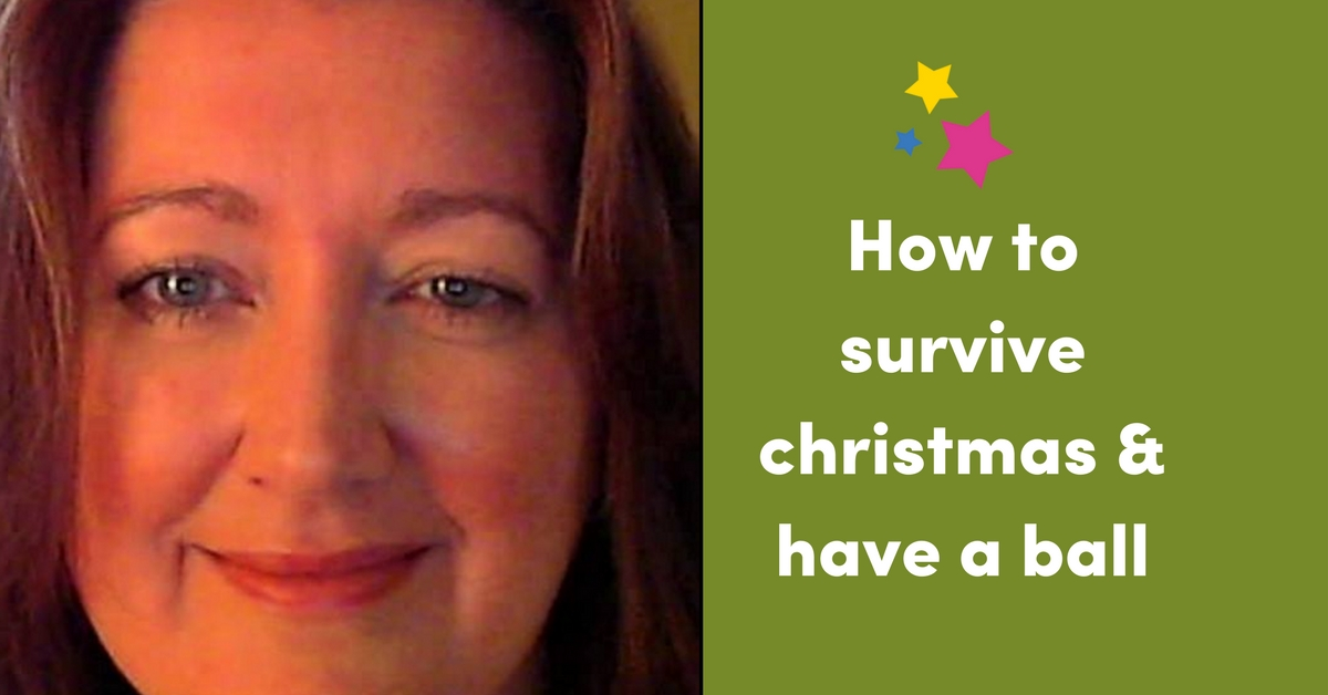 How To Survive Christmas & Have A Ball