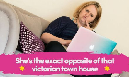 Why She Was The Exact Opposite Of That Victorian Town House
