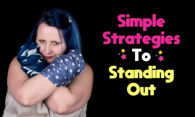 Simple Strategies To Standing Out