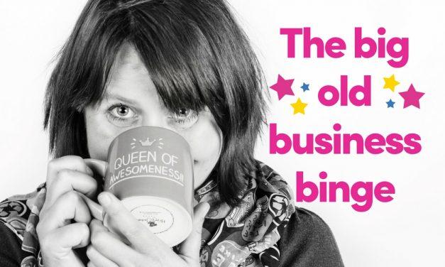 The Big Old Business Binge