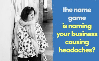 The Name Game | Naming My Business