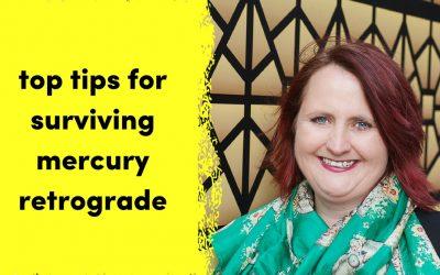 Top Tips To Survive Mercury Retrograde