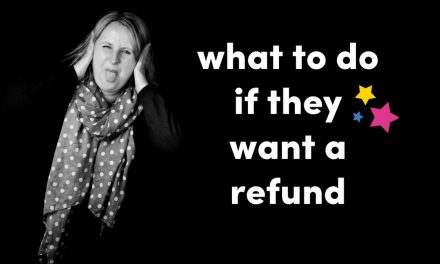 What To Do If They Want A Refund