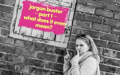 Jargon Buster – Part 1