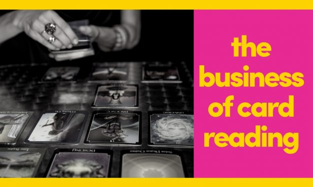 Building A Card Reading Business