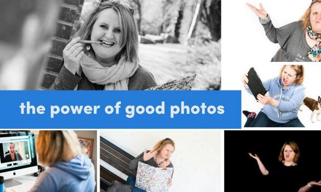 The Power Of Good Photos