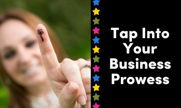 Tapping Into Your Business Prowess