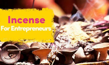 Incense Guide For Entrepreneurs