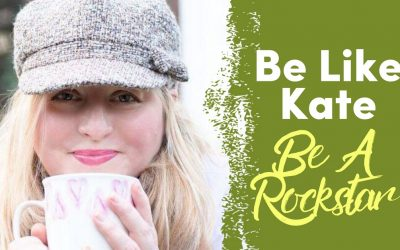 Be Like Kate – Be A Rockstar | Case Study