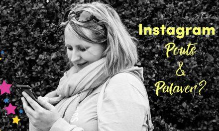 Instagram ~ Pouts & Palaver?