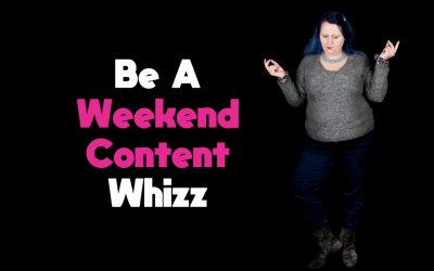 Be A Whizz With Weekend Content