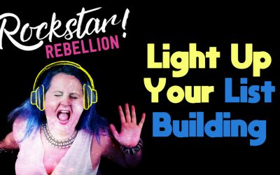 🎙Light Up Your List Building   Podcast & Shownotes
