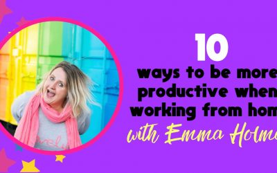 10 Tips To Being More Productive When Working From Home