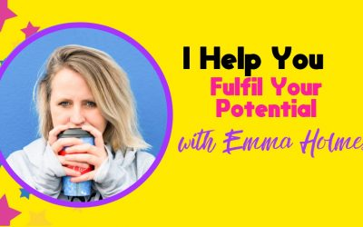 I Help You Fulfil Your Potential