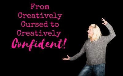From Creatively Cursed To Creatively Confident