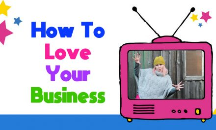 How To Love Your Business In The Long Term