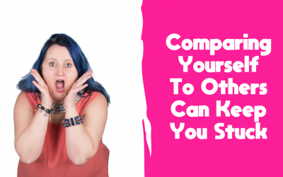 Comparing Yourself To Others Can Keep You Stuck