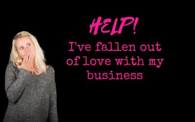 Help, I've Fallen Out Of Love With My Business