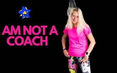 Not An Ordinary Blog Post – I'm Not A Coach