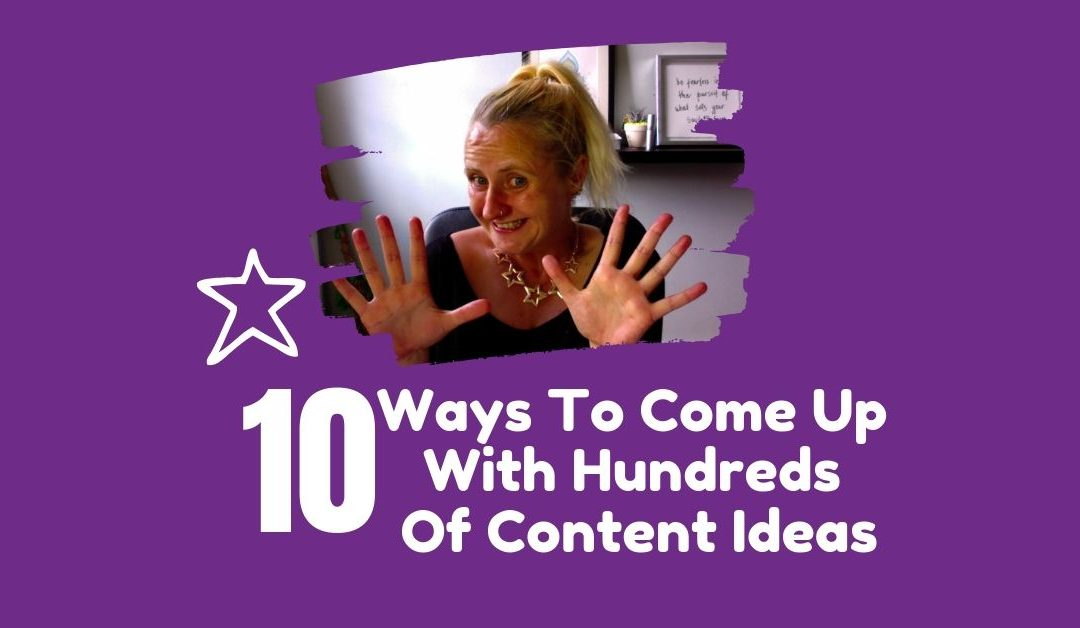 Content Ideas – 10 Ways To Come Up With Hundreds Of Content Ideas