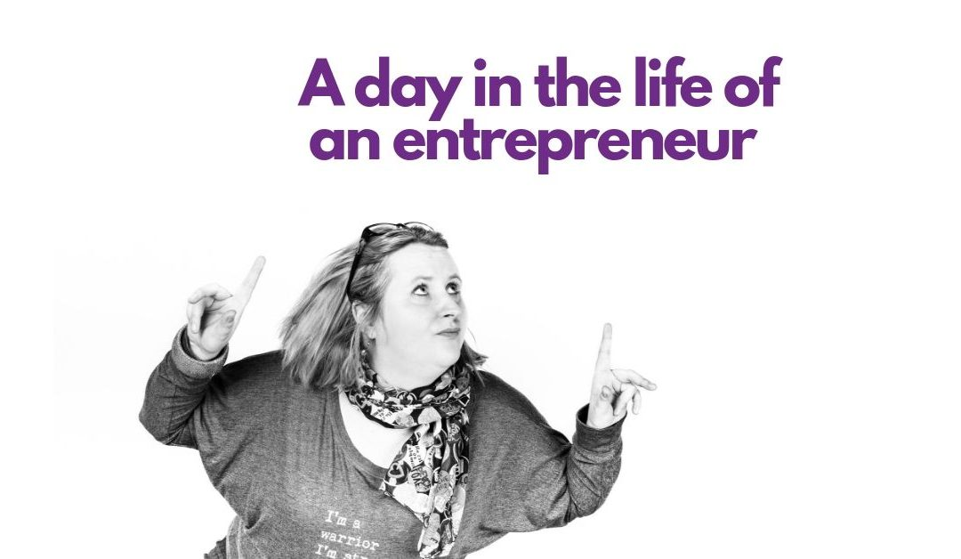The Average Day Of An Entrepreneur – Part 3