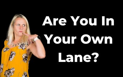 Are You In Your Own Lane?