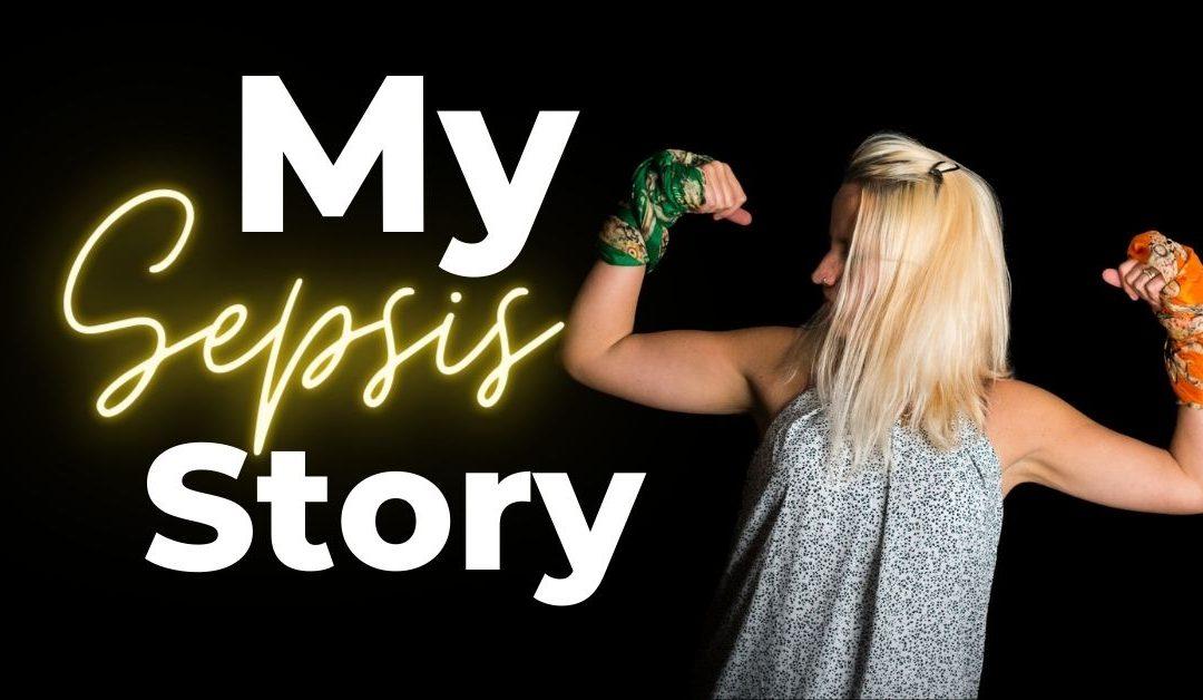 My Sepsis Story